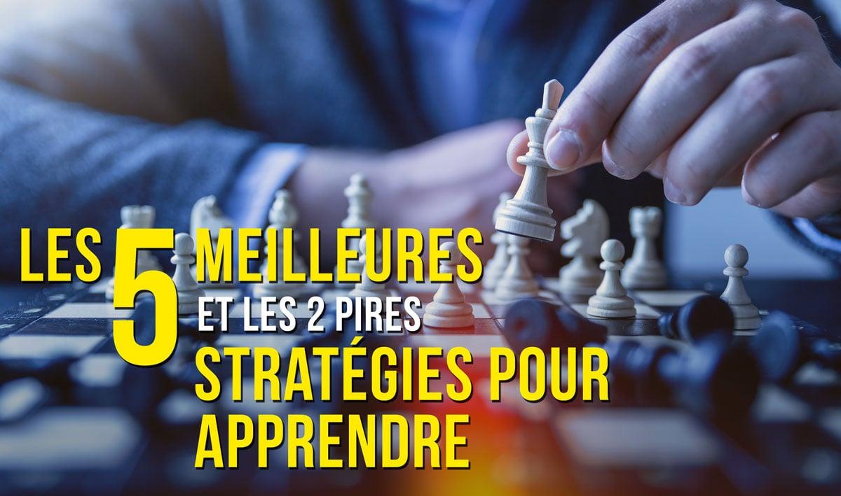 Formation: 5 strategies d'apprentissage et 2 vraiment mauvaises